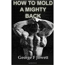 how to mold a mighty back vintage strongman antique bodybuilding barbells muscle
