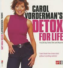 Carol Vorderman's Detox for Life: The 28 Day Detox Diet and Beyond, Carol Vorder