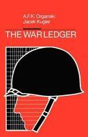 The War Ledger: By Organski, A. F. K., Kugler, Jacek