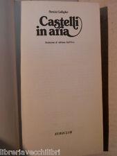 CASTELLI IN ARIA Patricia Gallagher Adriana Dell Orto Euroclub 1978 romanzo di