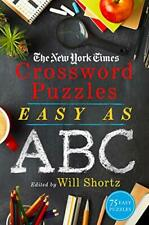 The New York Times Crossword Puzzles Easy as ABC by The New York Times