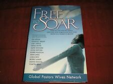 Free to Soar : How You Can Love the Church, Serve with Your Husband and Fulfill