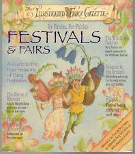 Illustrated Fairy Gazette FESTIVALS AND FAIRS By Fairies For Fairies A.TYRRELL