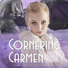 Cornering Carmen (Dragon Lords of Valdier Series, Book 5) by S. E. Smith