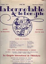 La bonne table et le bon gîte ! N°17 ! Avril 1926 ! Revue culinaire ancienne R1