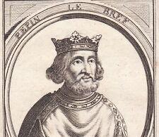 Portrait XVIIe Pépin le Bref Roi des Francs Carolingien Bertrade de Laon