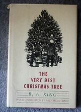 1984 THE VERY BEST CHRISTMAS TREE B. A. King MICHAEL MCCURDY Engravings XMAS