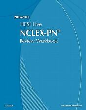 HESI Live Review Workbook for the NCLEX-PN Exam 2012-2013