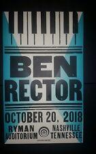 BEN RECTOR Ryman 2018 HATCH SHOW PRINT Nashville Tour Poster Night 2 October 20