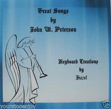 Great Songs by John W Peterson-Christian CD instrumental Keyboard Accompaniment
