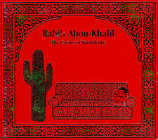 RABIH ABOU-KHALIL  the cactus of knowledge