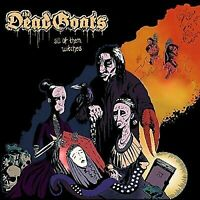 The Dead Goats - All Of Them Wiitches [CD] NEW / SEALED - FAST FREE SHIPPING