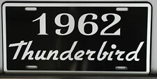 1962 THUNDERBIRD METAL LICENSE PLATE FORD T-BIRD FE 352 390 427 428 CONVERTIBLE