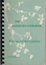 The Vandusen Cookbook, Vancouver Botanical Gardens + An Edwardian Guide to Life