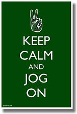 Keep Calm and Jog On- NEW Humor Poster