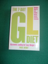 The 7-Day GL Diet: Glycaemic Loading for Easy Weight Loss by Nigel Denby (Pap...