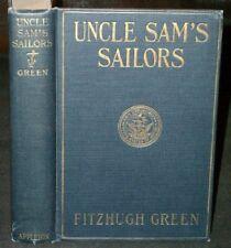 Fitzhugh Green - UNCLE SAM'S SAILORS - 1926 - RARE