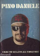 PINO DANIELE - Come un gelato all'equatore - LIBRO SPARTITO 1999 USATO BUONE