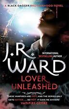Lover Unleashed: Black Dagger Brotherhood series: Book 9 by J. R. Ward | Paperba