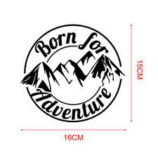 1x Cool Born For Adventure Mountain Car Sticker Fashion Caravan Motorcycle Decal