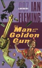 The Man With The Golden Gun (James Bond Novels) by Fleming Ian