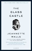 The Glass Castle: A Memoir By Jeannette Walls. 9780743247542