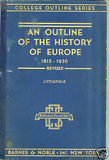 Outline History of Europe 1815 - 1936 Littlefield