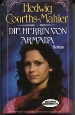 Hedwig Courths-Mahler - Die Herrin von Armada