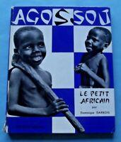 Agossou Le Petit Africain - Dominique Darbois - 1955 Romans Photos