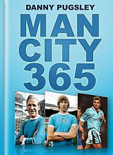 Manchester City 365 - Sky Blues Historical Events and Trivia Almanac book
