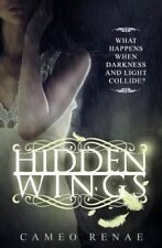 Hidden Wings, Very Good Condition Book, Renae, Cameo, ISBN 9781939769213