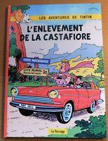 TINTIN PASTICHE. L' enlèvement de la Castafiore Hors Commerce cartonné 38 pages.