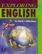 Exploring English, Level 5 by Allan Rowe and Tim Harris (1995, Paperback, Studen
