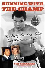 Running with the Champ: My Forty-Year Friendship with Muhammad Ali - Acceptable