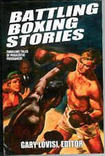 BATTLING BOXING STORIES, Gary Lovisi, ed., new US trade pb, great boxing tales