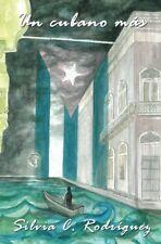 Libro: Un cubano más, nuevo, personalizado, firmado, de la vida real