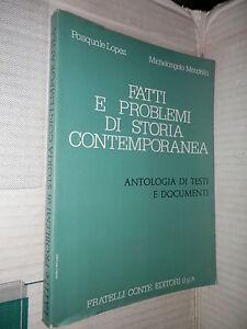 FATTI E PROBLEMI DI STORIA CONTEMPORANEA Lopez Mendella Conte 1976 libro scuola