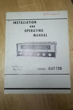 Owner /Operation Manual for the Monarch MAT-120 Receiver ~ Schematic