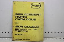 1974 TRIUMPH BONNEVILLE 750 TIGER 750 REPLACEMENT PARTS CATALOG (SSM)