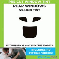 Pre Cut Window Tint - Aston Martin V8 Vantage Coupe 2007-2016 - 5% Limo Rear
