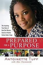 Prepared for a Purpose: The Inspiring True Story of How One Woman Saved an Atlan