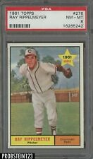 1961 Topps #276 Ray Rippelmeyer PSA 8 NM-MT