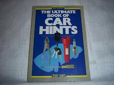The Ultimate Book of Car Hints By Tony Davis Book