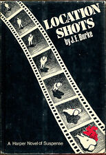 Location Shots by J. F. Burke-1st Edition/DJ-1974-Author's First Mystery