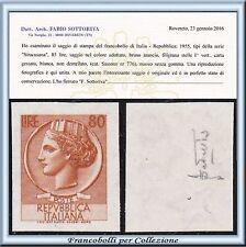 1955 Italia Repubblica Siracusana L. 80 Saggio Non dentellato Varietà Certificat