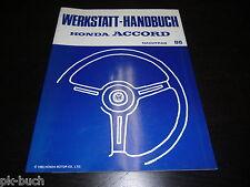 Werkstatthandbuch Honda Accord ab Baujahr 1986