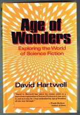 Age of Wonders : Exploring the World of Science Fiction by David G. Hartwell...