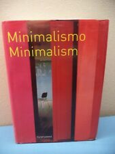 Minimalism by Arco Editorial S.A., Barcelona (2003) Hardcover 851 Pages