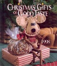 Christmas Gifts of Good Taste : 1998 Edition by Leisure Arts Staff