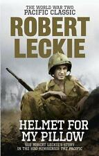 Helmet for my Pillow: The World War Two Pacific Classic, Robert Leckie | Paperba